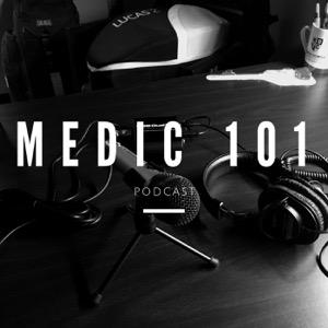 Medic 101 Podcast