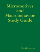 Micromotives and Macrobehavior Study Guide