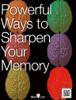 William R. Davis - Powerful Ways to Sharpen Your Memory artwork