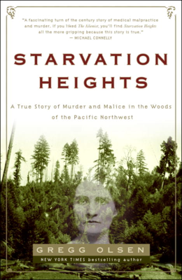 Starvation Heights - Gregg Olsen book