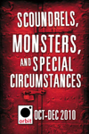 Scoundrels, Monsters, and Special Circumstances
