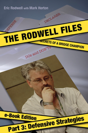The Rodwell Files, Part 3: Defensive Strategies