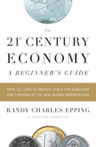 The 21st Century Economy--A Beginner's Guide La couverture du livre martien
