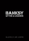Banksy. Myths & Legends Book Cover