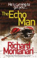 Richard Montanari - The Echo Man artwork