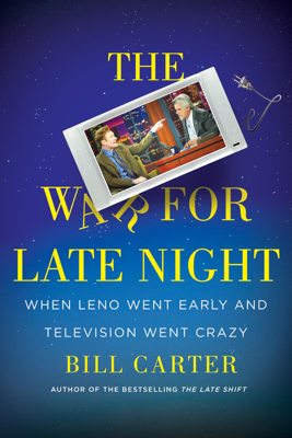 The War for Late Night - Bill Carter book