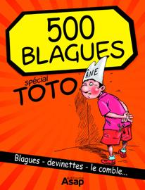 500 blagues spécial Toto et enfants