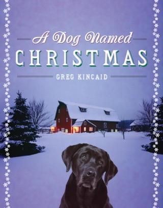 Christmas With Tucker.A Dog Named Christmas Christmas With Tucker And A