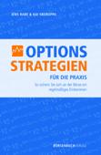Options Strategien für die Praxis