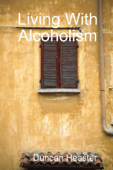 Living With Alcoholism