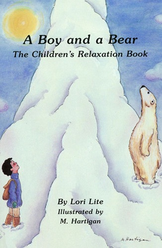 A Boy and a Bear: The Childen's Relaxation Book