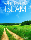 Why I Chose Islam
