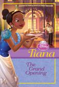 Disney Princess Tiana: The Grand Opening