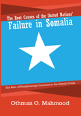 The Root Causes of the United Nations' Failure in Somalia