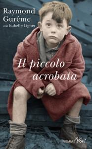 Il piccolo acrobata Libro Cover