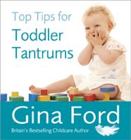 Gina Ford - Top Tips for Toddler Tantrums artwork