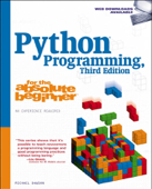 Python® Programming for the Absolute Beginner, Third Edition