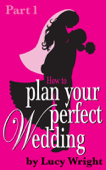 Plan Your Perfect Wedding: 12 to 8 Months (Fuss-Free Foundations)