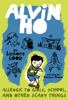 Lenore Look & LeUyen Pham - Alvin Ho: Allergic to Girls, School, and Other Scary Things artwork