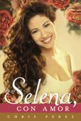 Para Selena, Con Amor Book Cover