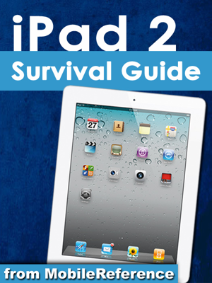 iPad 2 Survival Guide - Toly Kay book