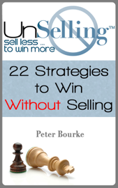 UnSelling: Sell Less ... To Win More book