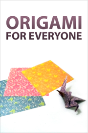 Origami for Everyone