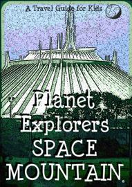 Planet Explorers Space Mountain: A Travel Guide for Kids book