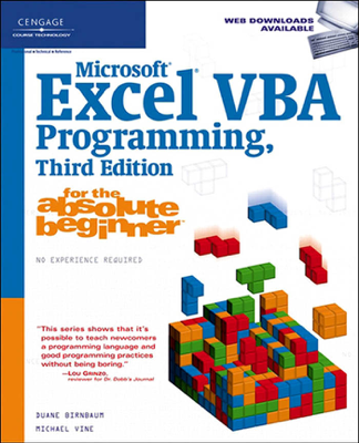 Microsoft Excel VBA Programming for the Absolute Beginner, Third Edition - Michael Vine book