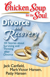 Chicken Soup for the Soul: Divorce and Recovery book