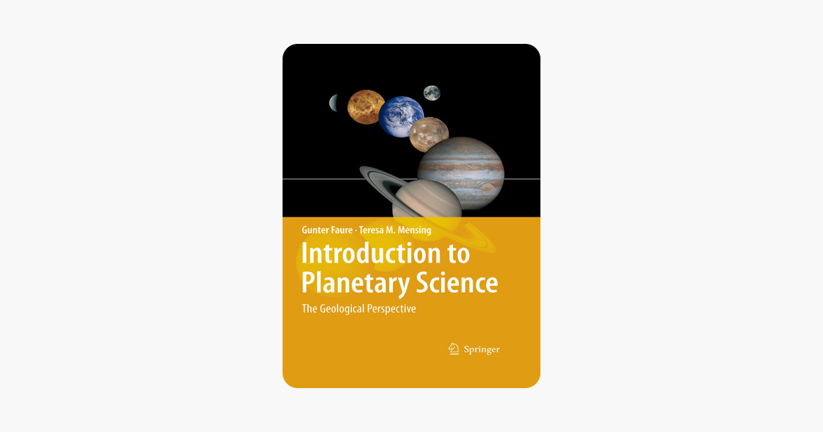Introduction to Planetary Science - Gunter Faure & Teresa M. Mensing