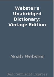 Webster's Unabridged Dictionary: Vintage Edition