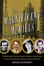 The Magnificent Medills book