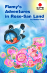 Flamy's Adventures in Rose-San Land