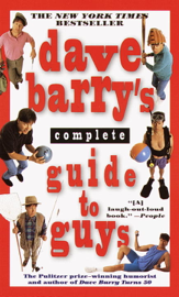 Dave Barry's Complete Guide to Guys book