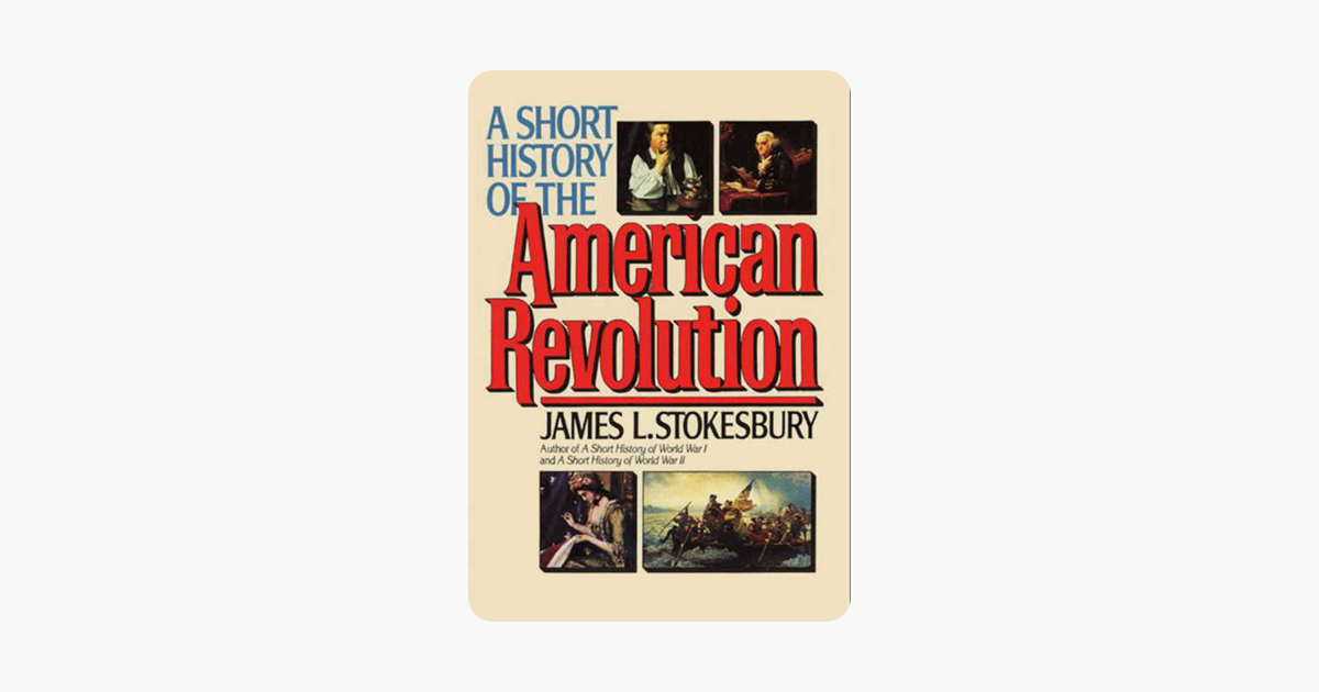 A Short History Of The American Revolution On Apple Books border=