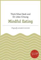 Thích Nhất Hạnh & Lilian Cheung - Mindful Eating artwork