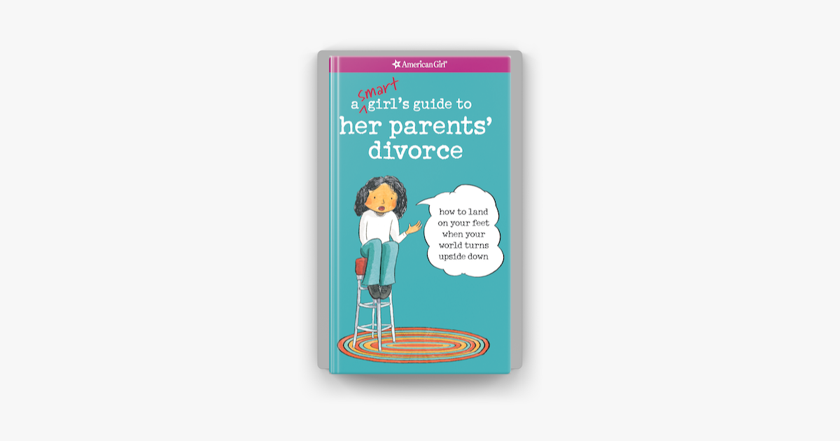 A Smart Girl's Guide to Her Parents' Divorce - Nancy Holyoke