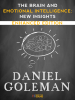 The Brain and Emotional Intelligence: New Insights (Enhanced Edition) - Daniel Goleman