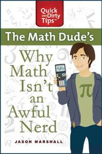 Why Math Isn't an Awful Nerd Summary