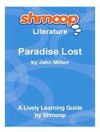 Paradise Lost: Shmoop Learning Guide