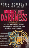 John Douglas & Mark Olshaker - Journey Into Darkness artwork