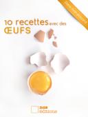 10 recettes avec des œufs