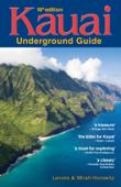 Kauai Underground Guide