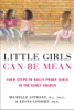 Michelle Anthony, M.A., Ph.D. & Reyna Lindert, Ph.D. - Little Girls Can Be Mean artwork
