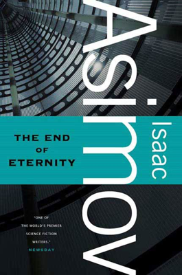 The End of Eternity - Isaac Asimov book