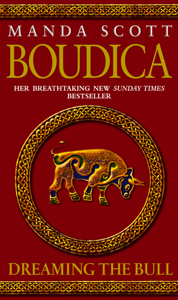 Boudica: Dreaming The Bull Cover Book