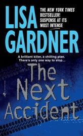 The Next Accident - Lisa Gardner by  Lisa Gardner PDF Download