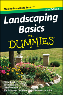 Landscaping Basics For Dummies, Mini Edition - Philip Giroux & National Gardening Association book