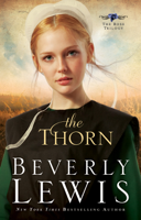 Beverly Lewis - Thorn (The Rose Trilogy Book #1) artwork